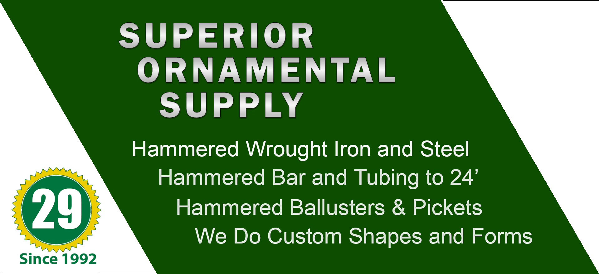 Hammered Bar and Tubing. Flat Bar, Round Solid, Square Solid, Rectangular Tube, Square Tube, Hot Forged Embossed Bar Stock. Wide variety and Excellent Quality from Superior Ornamental Supply.