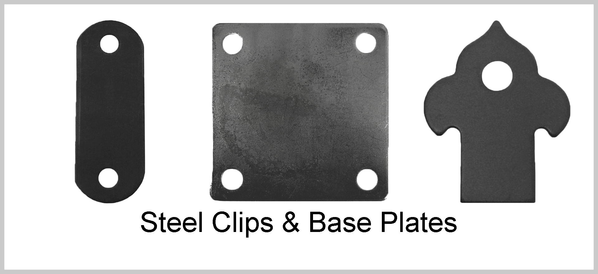 Superior Ornamental Supply - Steel Clips & Base Plates