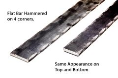 Hammered Flat Bar - 4 Corners - 20 ft Length - Price Varies with Size